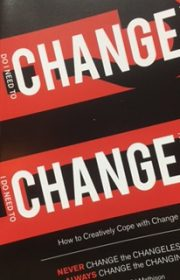 John Ed Mathison's book Change Change! How to Creatively Cope with Change