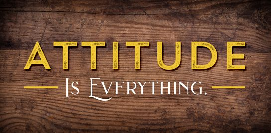 """Title graphic for John Ed Mathison's weekly blog called """"Three Attitudes."""" Graphic reads """"Attitude is Everything."""""""
