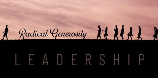 """Header photo from John Ed Mathison's blog """"Radical Generosity Leadership"""""""