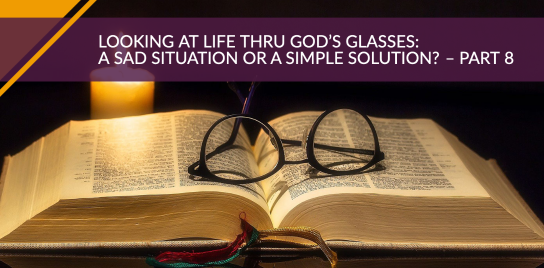 A Sad Situation or a Simple Solution? – Part 8